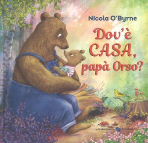Dov'è Casa Papà Orso