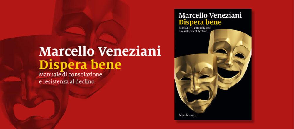 Marcello Veneziani Dispera Bene Este